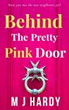 Behind The Pretty Pink Door