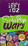 The Soda Pop Wars (Iggy & Oz #2)