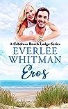 Eros: A Cabolusa Beach Lodge Series