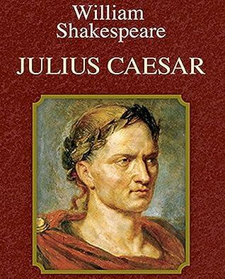 Illustrated Julius Caesar William Shakespeare: The novel of