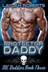 Protector Daddy (MC Daddies #3)
