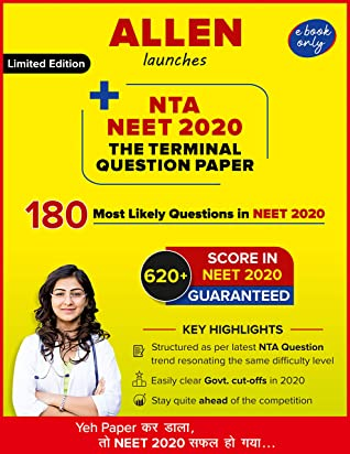 NTA NEET 2020 The Terminal Question Paper   180 Most likely questions in NEET 2020   620+ score in NEET guaranteed   As per the latest NTA Question trend   Limited Edition   Must for all NEET Rankers