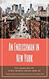 An Englishman in New York: The Memoirs of John Miskin Prior 1948-49