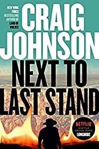 Next to Last Stand (Walt Longmire, #16)
