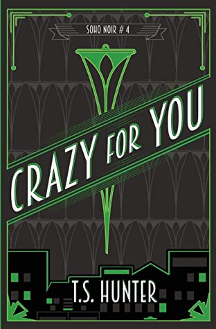 Crazy For You by T.S. Hunter