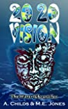 20 20 Vision: 2020 Vision (The Water Chronicles Book 1)