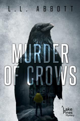 Murder Of Crows (Lake Pines Mystery, #3)