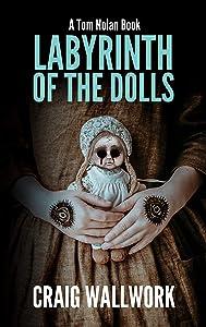 Labyrinth of the Dolls (Tom Nolan #2)