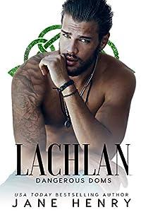 Lachlan (Dangerous Doms #5)