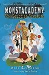 The Egyptian Treasure: A (Dyslexia Adapted) Monstacademy Mystery (Monstacademy Dyslexia Adapted Book 2)