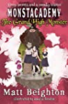 The Grand High Monster: A (Dyslexia Adapted) Monstacademy Mystery (Monstacademy Dyslexia Adapted Book 3)