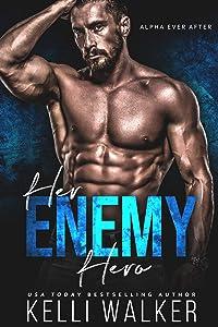 Her Enemy Hero (Alpha Ever After #2)