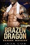Brazen Dragon (Dragon Mansion #4)