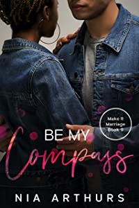 Be My Compass (Make It Marriage, #9)