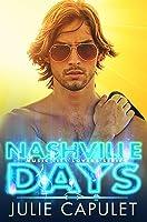Nashville Days: (Music City Lovers Book 1)