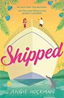 Shipped: A witty, escapist, enemies-to-lovers rom-com!
