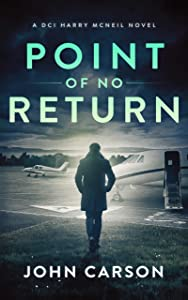Point of no Return (DCI Harry McNeil, #7)