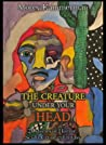 The Creature Under Your Head: (20 Stories of Horror, Sci-Fi, Crime and Fantasy)