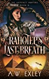 Rahotep's Last Breath (Artifact Hunters, #6)