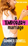 A Temporary Marriage (Fake Love #1)