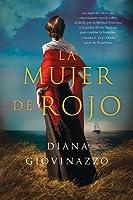 The Woman in Red \ La mujer de rojo (Spanish edition): una novela