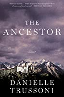 The Ancestor: A Novel