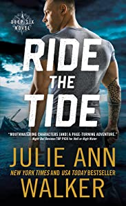 Ride the Tide (Deep Six, #3)