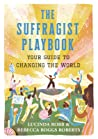 The Suffragist Playbook by Lucinda Robb