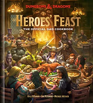 Heroes' Feast: The Official D&D Cookbook (Dungeons & Dragons)