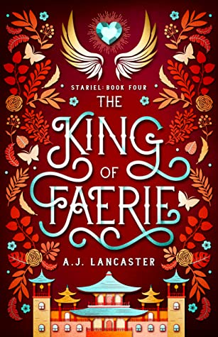 The King of Faerie (Stariel, #4)