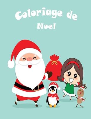 Coloriage de Noel: Coloriage de Noel  Grand format A4   Grand