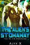 The Alien's Stowaway (Alien Masters #3)