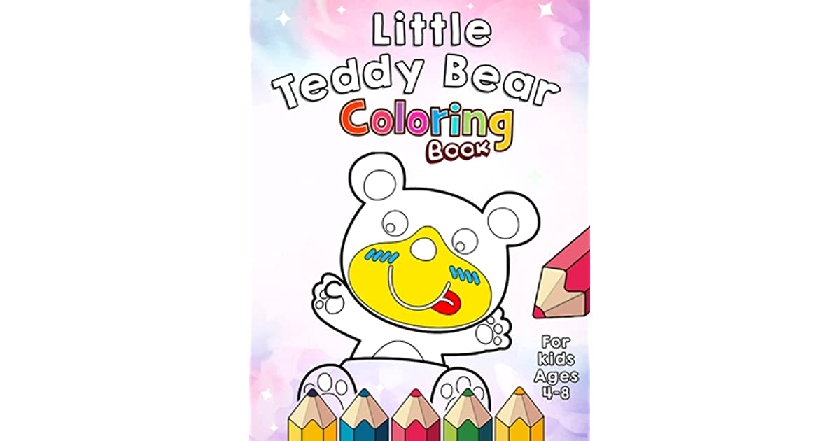 Little Teddy Bear Coloring Book For Kids 4-8 By Magickids House