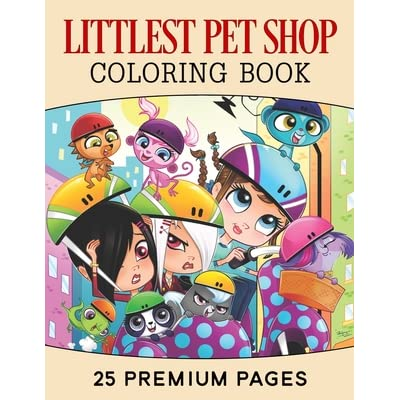 Littlest Pet Shop Coloring Book Funny Coloring Book With 25 Images For Kids Of All Ages With Your Favorite Littlest Pet Shop Characters By Bbt Coloring Book