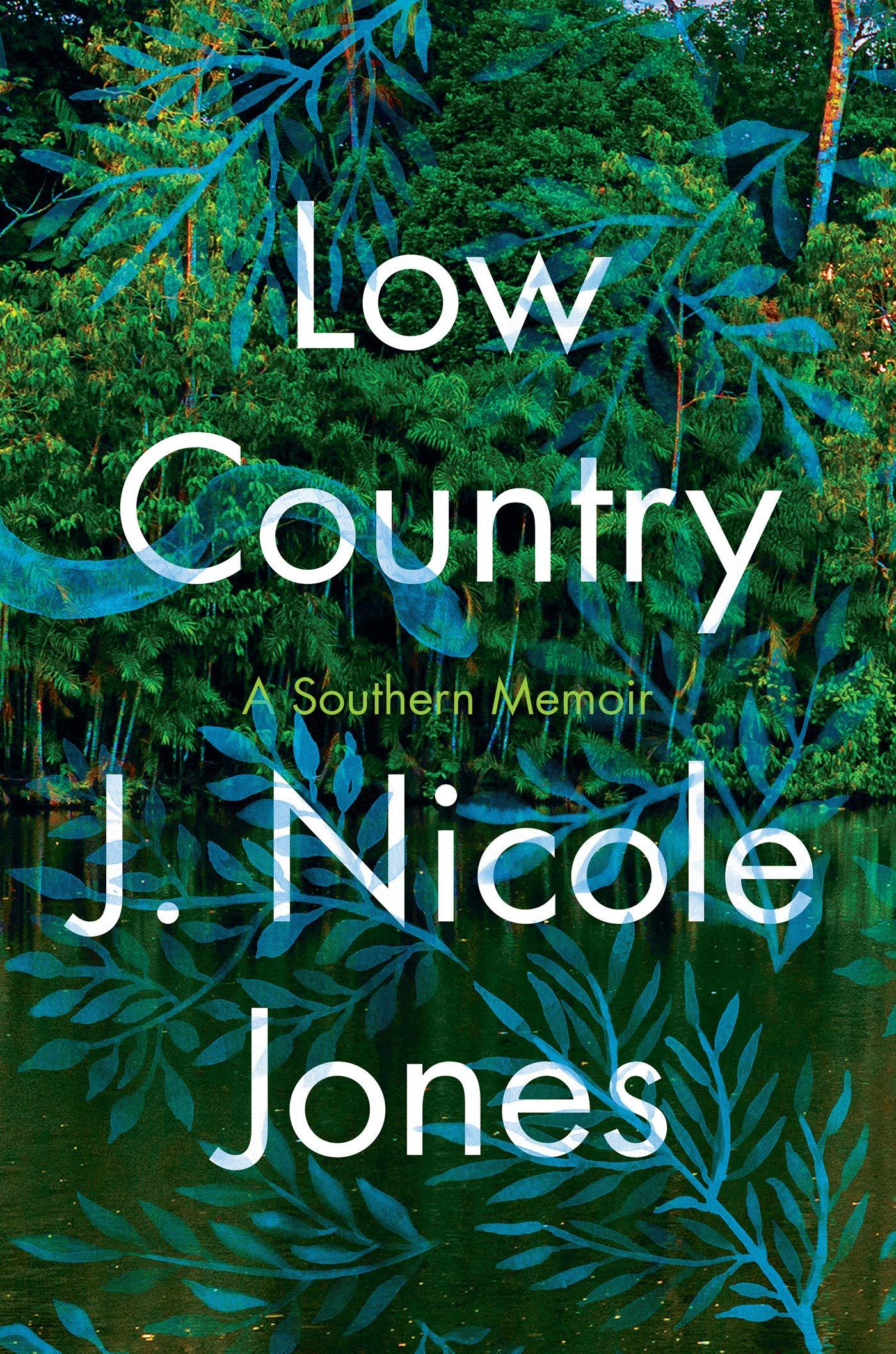Low Country: A Southern Memoir