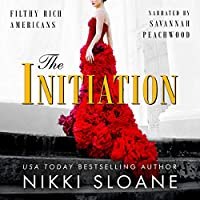 The Initiation (Filthy Rich Americans, #1)