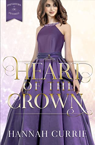 Heart of the Crown (Daughters of Peverell, #3)