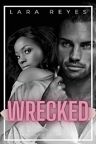 Wrecked: A Curvy Girl Romance