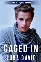 Caged In (Ace's Wild)