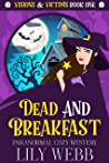 Dead and Breakfast: Paranormal Cozy Mystery (Visions & Victims Book 1)