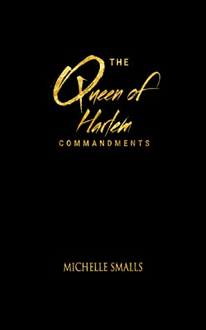 The Queen of Harlem Commandments
