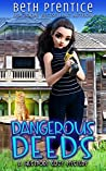 Dangerous Deeds: The Westport Mysteries. Lizzie ~ Book 1