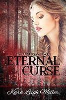 Eternal Curse (The Cursed Series, #1)