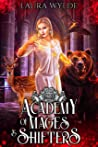 Academy of Mages and Shifters III: A Reverse Harem Romance