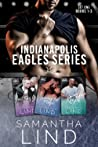 Indianapolis Eagles: The First Period (Indianapolis Eagles, #1-3)