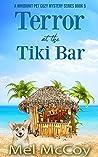 Terror at the Tiki Bar (Whodunit Pet Mystery #5)