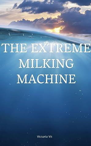 Milking Extreme