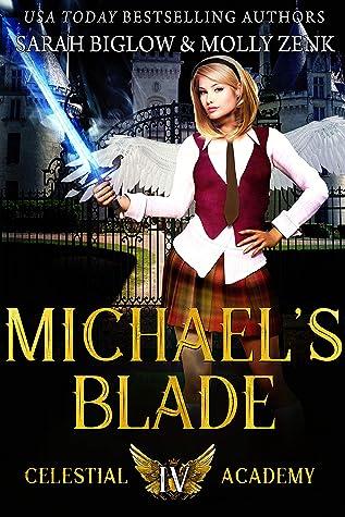 Michael's Blade by Sarah Biglow