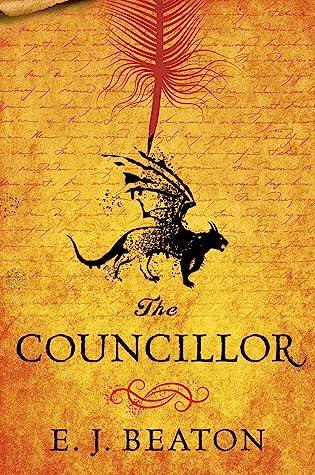 The Councillor by E.J. Beaton