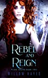 Rebel And Reign (Magic Bound, #2)